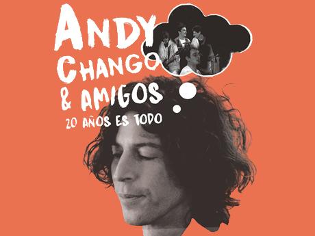 ANDY CHANGO & AMIGOS (ROCK ARGENTINO)