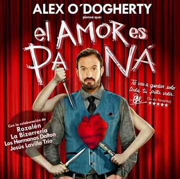 Alex O´Dogherty: El Amor es Pa Ná