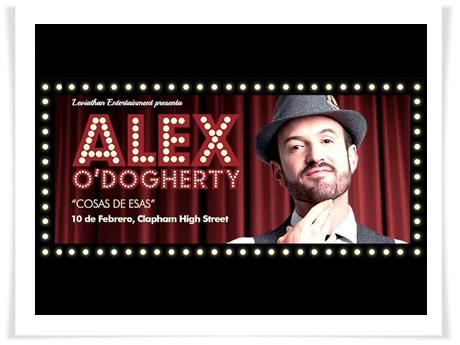 """Álex O'Dogherty presentará """"Cosas de esas"""" en El Carnaval de la Comedia de Londres"""