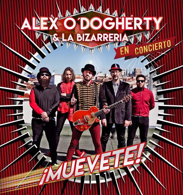 Alex O'Dogherty & La Bizarrería