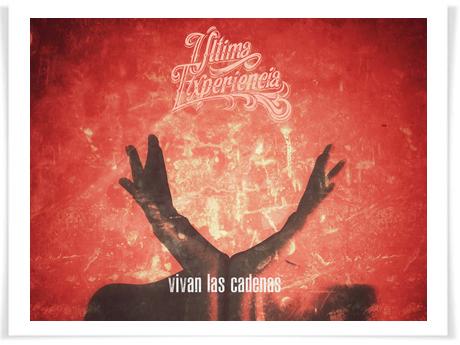 """Última Experiencia presentan """"Vivan las cadenas"""", segundo single de su nuevo álbum """"Cultura Caduca"""""""