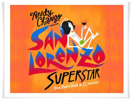 "Andy Chango estrena su ópera rock ""San Lorenzo Superstar"""