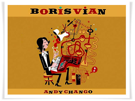 Andy Chango canta a Boris Vian