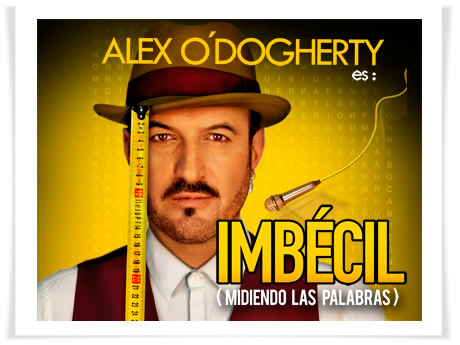 Alex O'Dogherty: Imbécil
